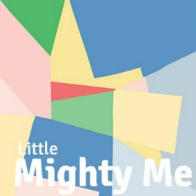 LITTLE MIGHTY ME