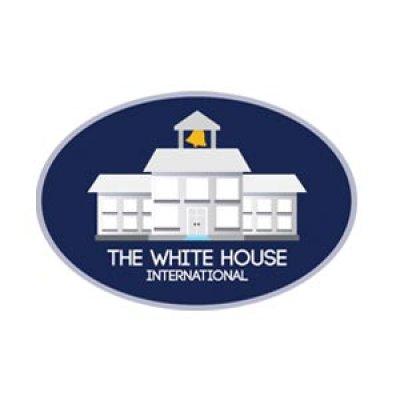 THE WHITE HOUSE INTERNATIONAL PRESCHOOL