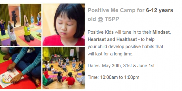 Positive Me Camp for 6-12 years old (30 May to 1 June 2018) 10am to 1pm