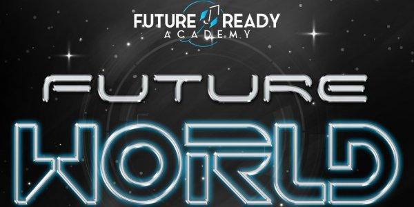 Future World (5 Days Hands-on Workshop)