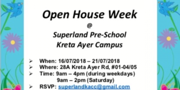 Open House Week Event at Superland Pre-School, Kreta Ayer Campus
