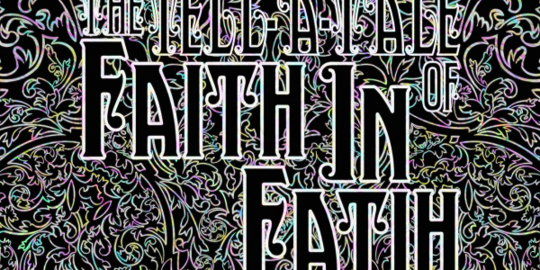 Gateway Theatre Presents: The Tell-A-Tale of Faith in Fatih
