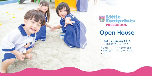 Open House @ Little Footprints Preschool (Sims, Thomson, Ubi, Yishun 388 and Yishun 701A)