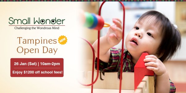 Small Wonder Tampines Open Day (26 January)