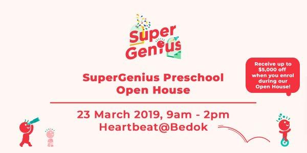SuperGenius Preschool Open House | 23 Mar 19 | Heartbeat@Bedok