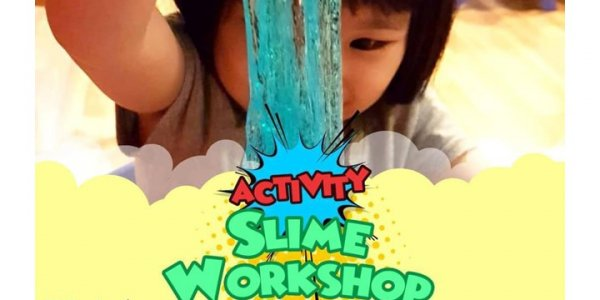 Slime Workshop (Saturdays & Sundays in May)