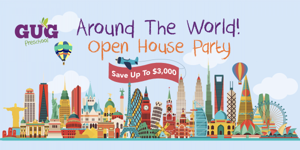 GUG PRESCHOOL: AROUND THE WORLD OPEN HOUSE PARTY