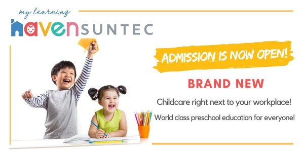 Admissions are Open for My Learning Haven @ Suntec!