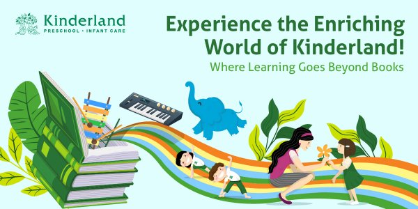 Experience the Enriching World of Kinderland! Where Learning Goes Beyond Books