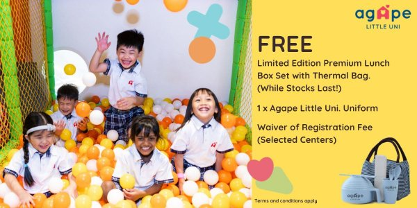 Agape Little Uni. Open House 26 to 28 August