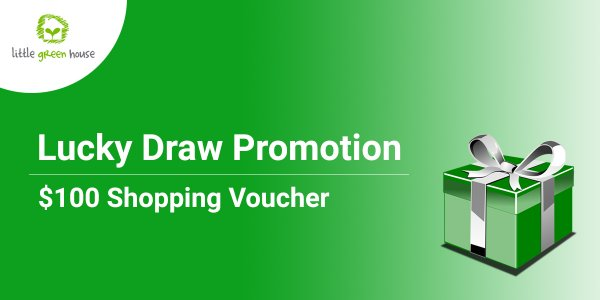 Join our Lucky Draw Promotion at Little Green House @ Aljunied